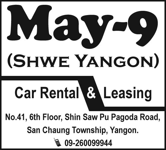 May 9 (Shwe Yangon)