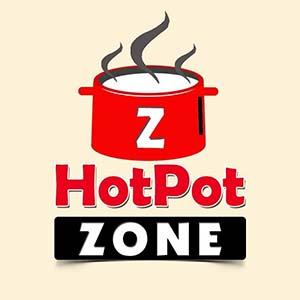 Hot Pot Zone