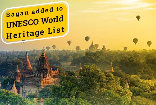 Bagan added to UNESCO World Heritage List